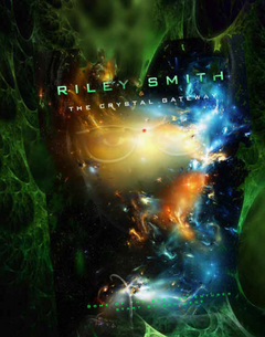 RILEY SMITH AND THE CRYSTAL GATEWAY