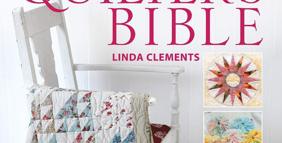 The Quilter's Bible - Linda Clements