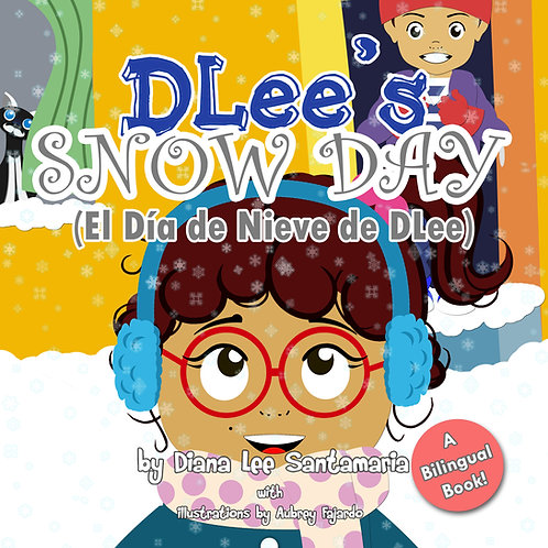 DLee's Snow Day- Bilingual Version