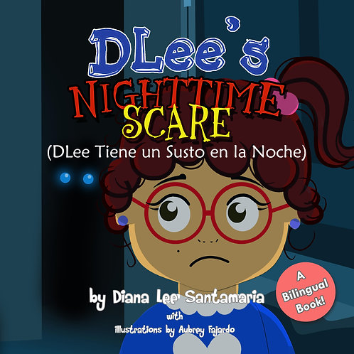 DLee's Nighttime Scare- Bilingual Version