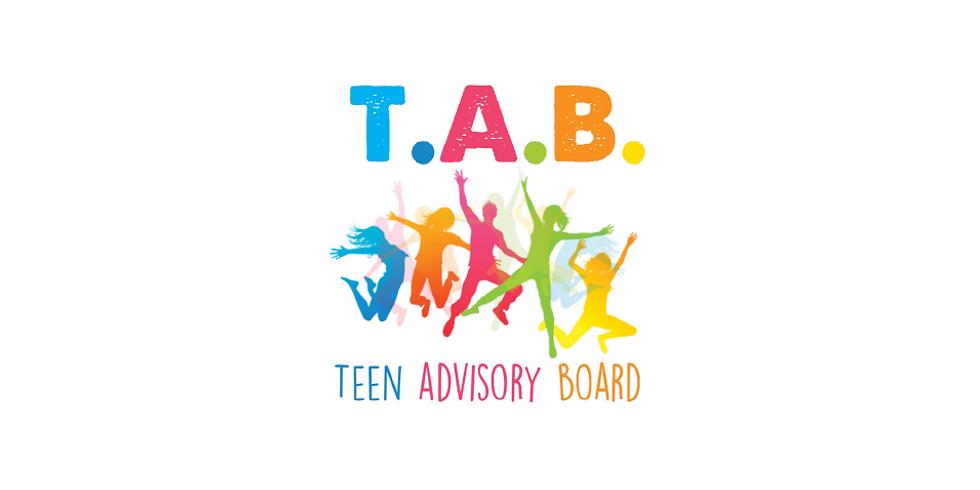 T.A.B. - Teen Advisory Board