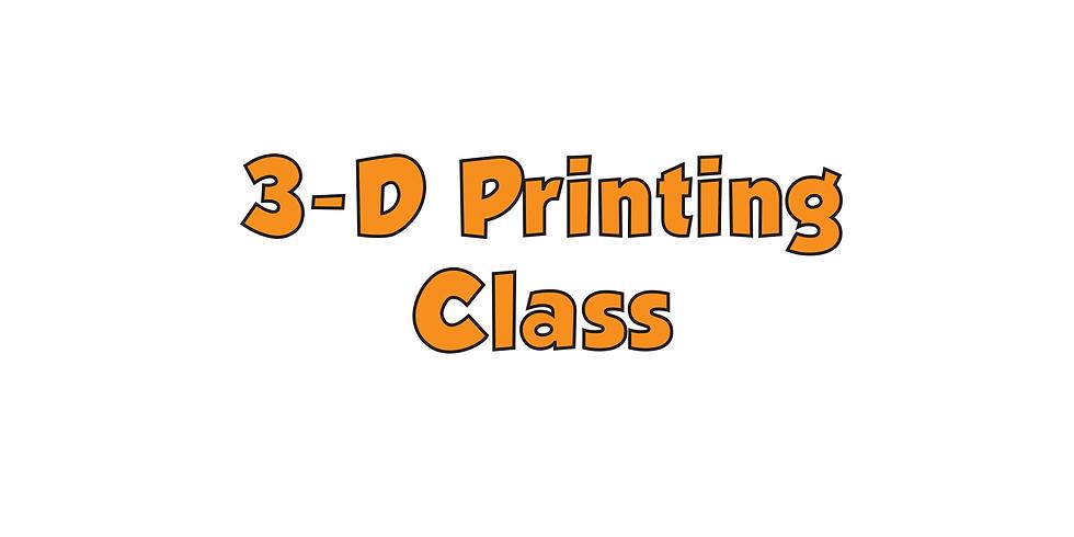 3-D Printing Class