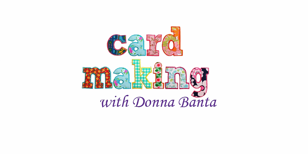 Card Making with Donna Banta