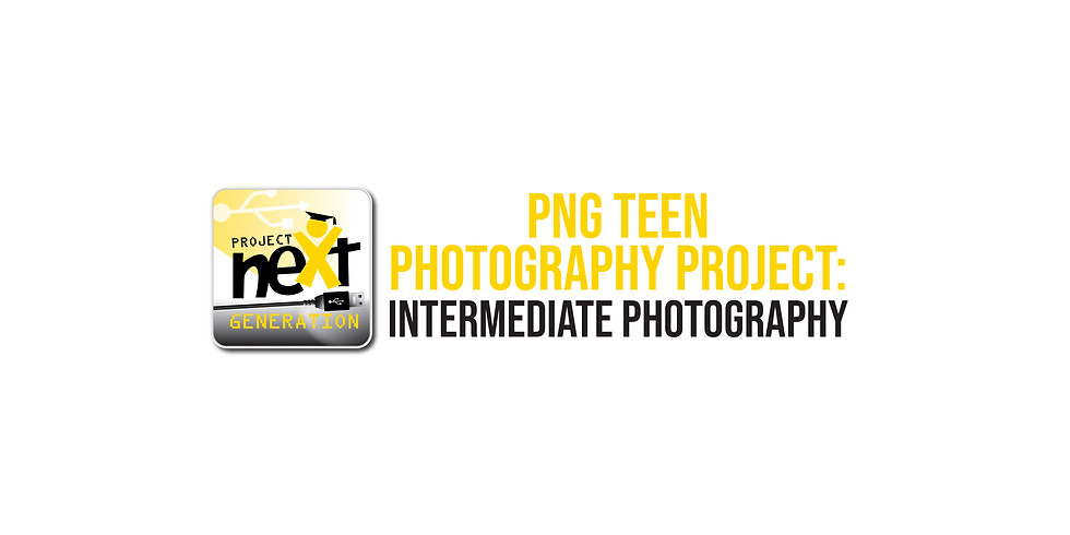 PNG Teen Photography Project: Intermediate Photography