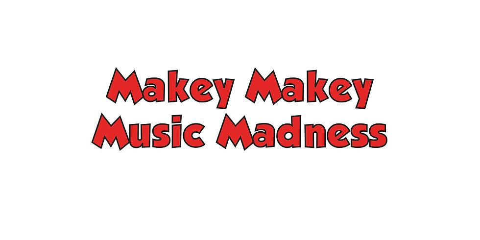Makey Makey Music Madness