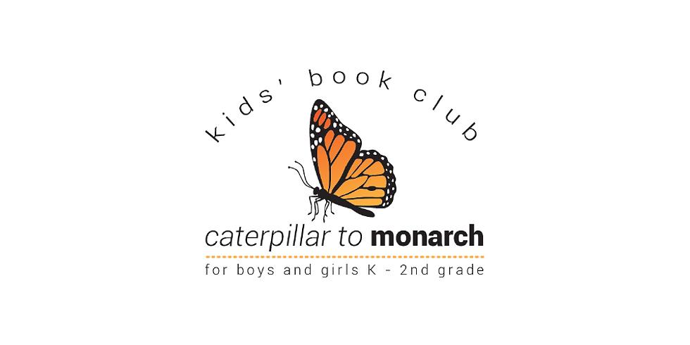 Caterpillar to Monarch Kids' Book Club