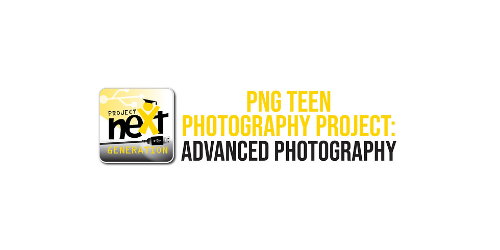PNG Teen Photography Project: Advanced Photography
