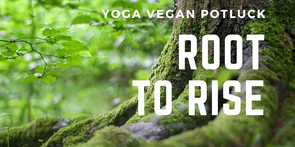 Yoga Vegan Potluck Root to Rise