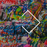 FOR FESTIVAL & EVENT ORGANISERS.png