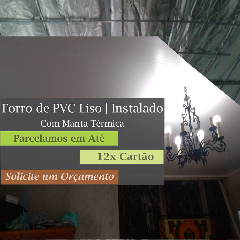 Forro de PVC Liso Colocado com Manta Térmica | Installe - São Paulo