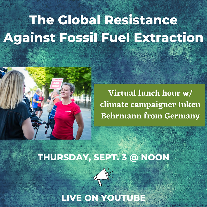 The Global Resistance Against Fossil Fuel Extraction