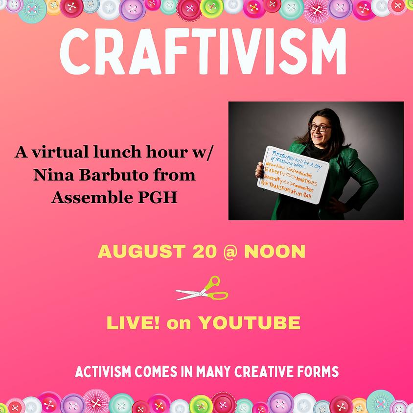 Craftivism Lunch Hour w/ Nina Barbuto