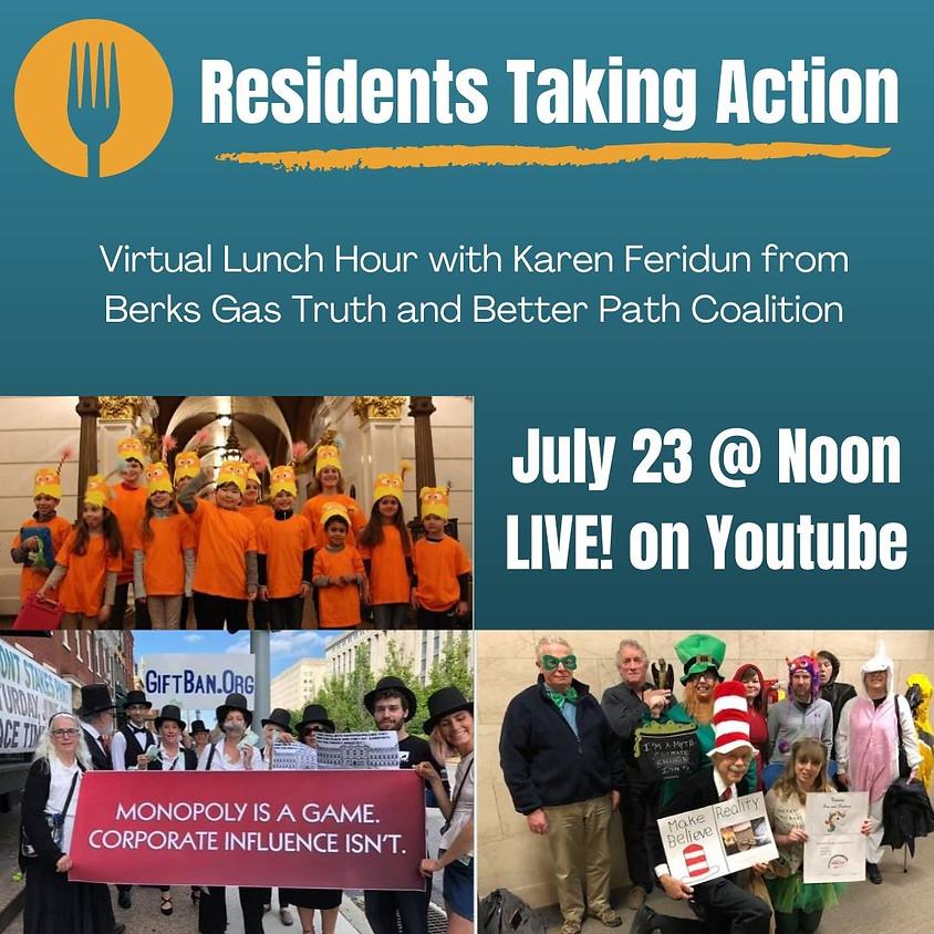 Residents Taking Action: Virtual Lunch Hour with Karen Feridun