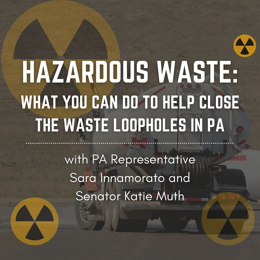 Hazardous Waste: What You Can Do to Help Close the Waste Loopholes in PA