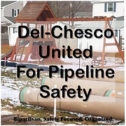 DelChesco United for Pipeline Safety