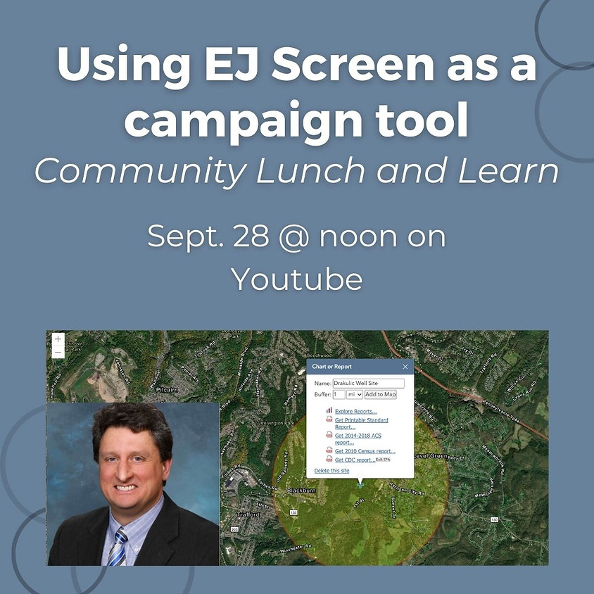Community Lunch and Learn: Using EJ Screen as a campaign tool