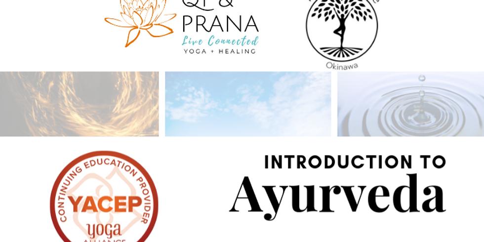 Intro to Ayurveda, Sunday, Sept 8
