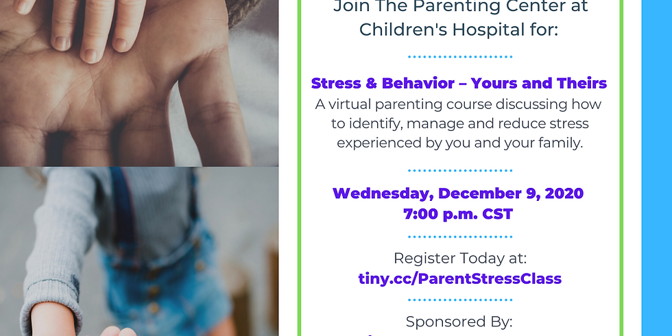 Parenting Class: Stress & Behavior – Yours & Theirs