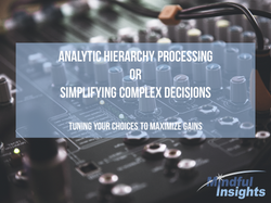 Analytic Hierarchy Processing