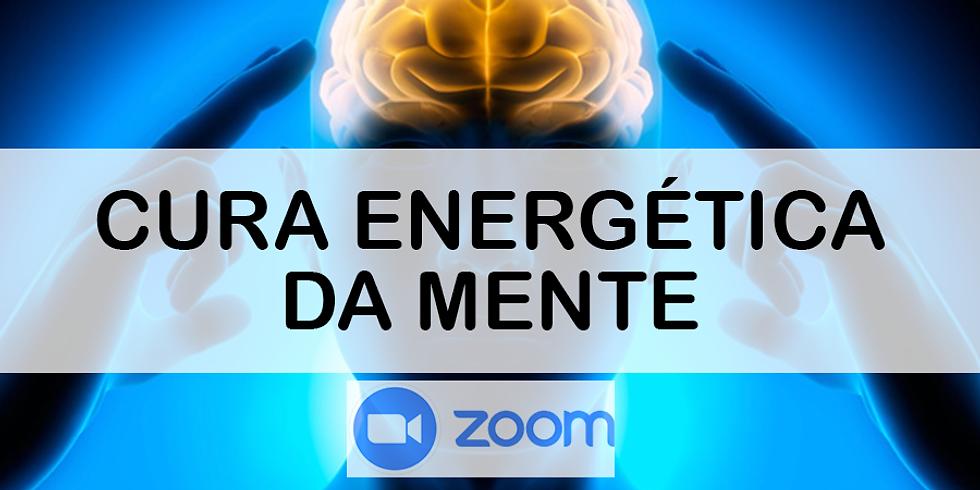 ZOOM - Cura Energética da Mente (ATENDIMENTO)