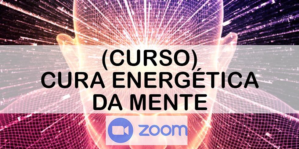 ONLINE - (CURSO) Cura Energética da Mente PORTO ALEGRE, RS