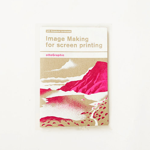 Ottographic    Image making for Screen printing