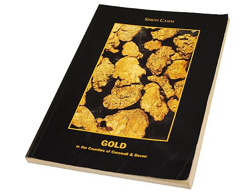 Gold in the counties of Cornwall and Devon 1st Edition
