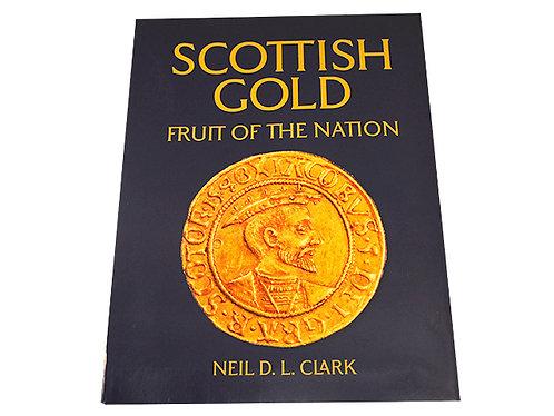 Scottish Gold: Fruit of the Nation