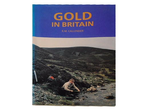 Gold in Britain 1st Edition