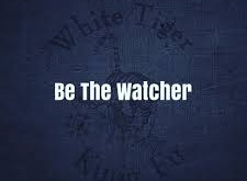 Be the Watcher