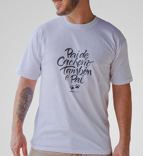 Camiseta Pai de Cachorro