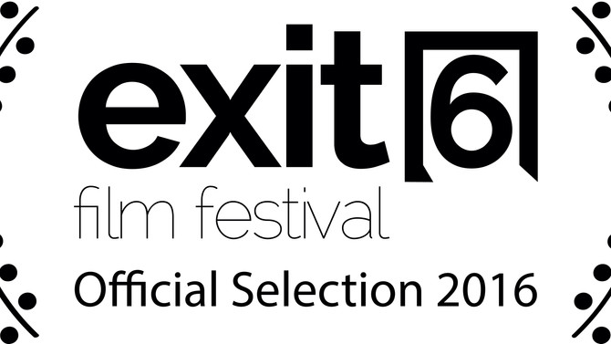 Exit 6 Film Festival Official Selection