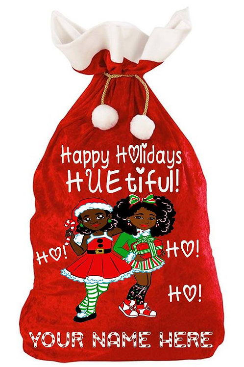 CUSTOMIZED HUEtiful Holiday Gift Sack
