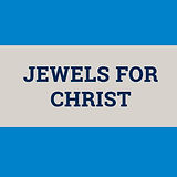 Jewels for Christ.jpg