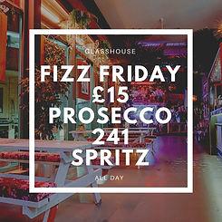 Glasshouse nottingham fizz friday
