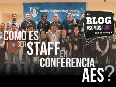 ¿Cómo es ser staff en una Conferencia anual AES México? ¡Acompáñanos!