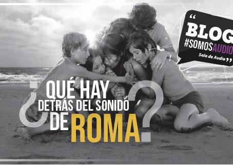 """¿Sabes por qué el sonido de la película """"Roma"""" de Alfonso Cuarón está nominado a premios tan importa"""