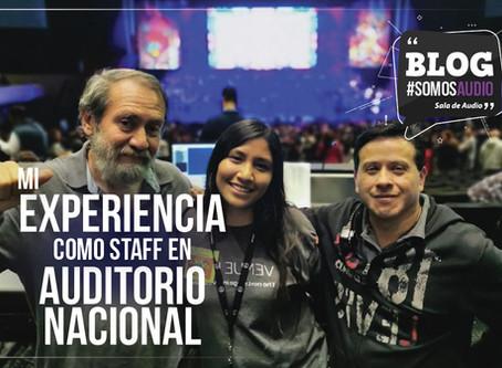 """Mi experiencia en el Auditorio Nacional como parte del staff del show """"Tengo un sueño"""""""