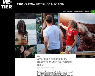METIER, RUC journalisternes magasin: »KØNSORGANERNE BLEV HAKKET UD MED 30-50 GODE HUG«