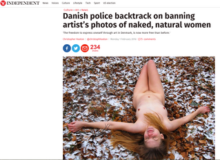 "INDEPENDENT: ""Danish police backtrack on banning artist's photos of naked, natural women"""