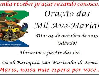 Oração das Mil Ave-Marias - 05 de Outubro (sábado)