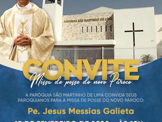 Convite: Missa de posse do novo Pároco Pe. Jesus Messias Galieta
