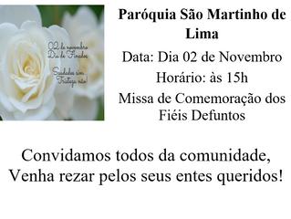 Missa de comemoração dos Fiéis Defuntos - 02/11/2018