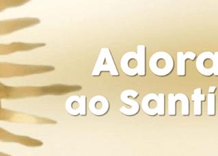 MESC - Setor Cajuru - Convite para Adoração ao Santíssimo