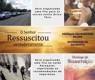 Domingo da Ressurreição - Distribuição da Eucaristia