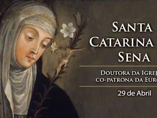 S. CATARINA DE SENA, VIRGEM, DOUTORA DA IGREJA, PADROEIRA DA EUROPA E DA ITÁLIA