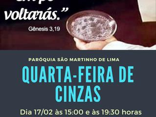 Dia 17/02 - Quarta-feira de Cinzas às 15h e as 19h30