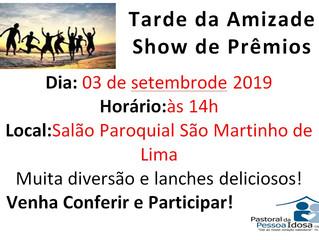 Tarde da Amizade 03/09/2019
