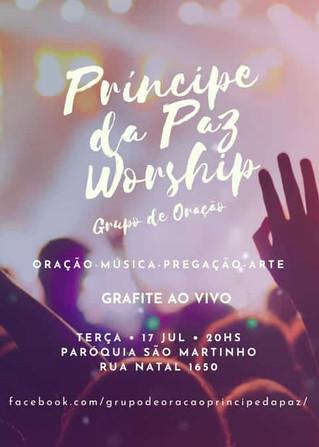 Grupo de Oração Príncipe da Paz - 17/07/2018