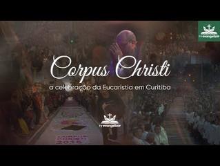 Documentário apresenta a emoção e a história das celebrações do Corpus Christi em Curitiba